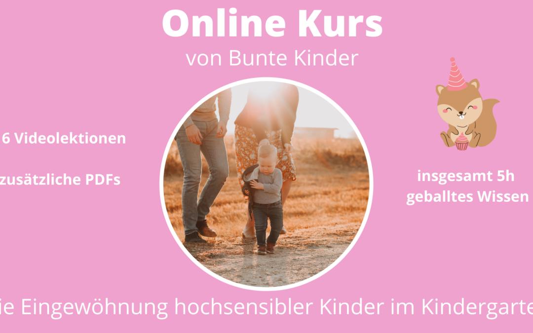 """Online Kurs """"Die Eingewöhnung hochsensibler Kinder im Kindergarten"""""""